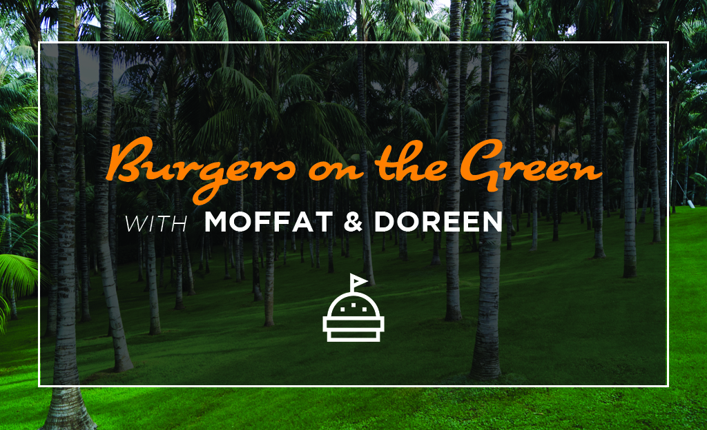 Burgers on the Green with Moffat and Doreen